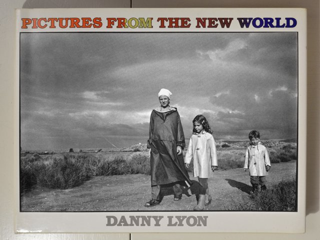 "Danny Lyon: ""Pictures From The New World"" (1970, Aperture), Foto © Friedhelm Denkeler 2017"