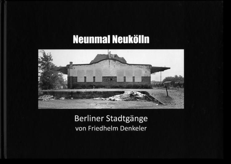 Künstlerbuch »Neunmal Neukölln«, 1984/ 2020